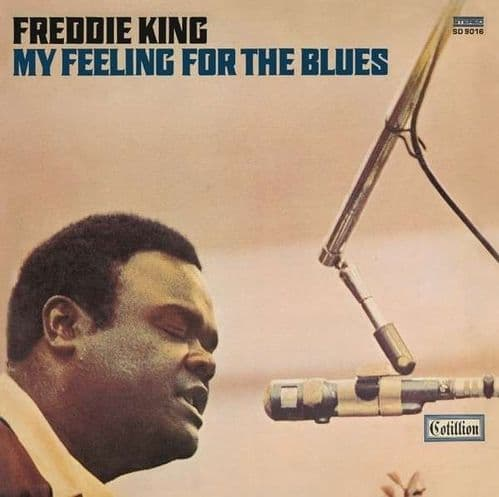 Freddie King<br>My Feeling For The Blues<br>CD, RE, RM